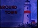 Around Town - Provincetown in the 1940's